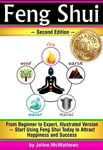 Feng Shui: From Beginner to Expert, Illustrated Version ~ Start Using