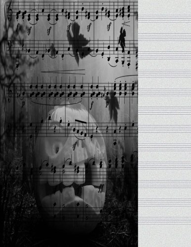 Blank Music Sheets: Halloween Song Music Journal Notebook For Lyrics, Notes 8.5 X 11 Manuscript Paper 12 Stave Lines For Musicians Songwriters,  Staff ... Book, Piano Violin Cello 100 Score Sheets