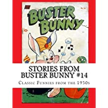 Stories From Buster Bunny #14: Classic Funnies from the 1950s
