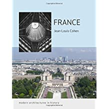 France (Reaktion Books - Modern Architectures in History)