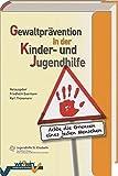 Gewaltprävention in der Kinder- und Jugendhilfe