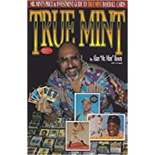 True Mint: Mr Mint's Price & Investment Guide to True Mint Baseball Cards by Alan Rosen (1994-11-02)