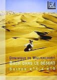 """Afficher """"Bach dans le désert"""""""