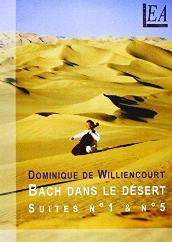 """Preisvergleich Produktbild """"Bach Dans Le Désert"""" Suite N°1 A 5 Au Coeur Du Sahara"""
