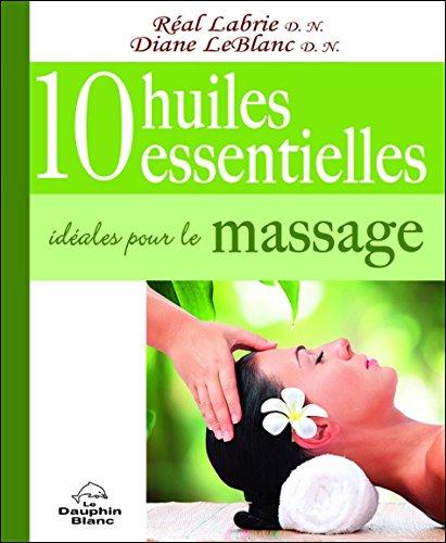 10 huiles essentielles idéales pour le massage