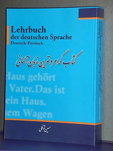 Lehrbuch der deutschen Sprache Deutsch-Persisch