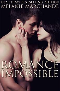 Romance Impossible (English Edition) von [Marchande, Melanie]