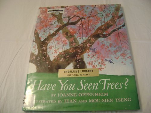 Have You Seen Trees? by Oppenheim, Joanne, Tseng, Jean (1995) Library Binding