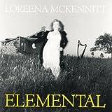 Elemental by Loreena Mckennitt -