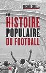 Une histoire populaire du football par Correia