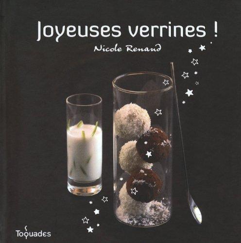 Joyeuses verrines ! par Nicole RENAUD