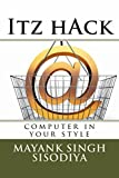 Itz hack: computer in your style