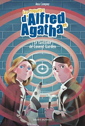 Les enquêtes d'Alfred et Agatha, Tome 06: Le fantôme de Covent Garden