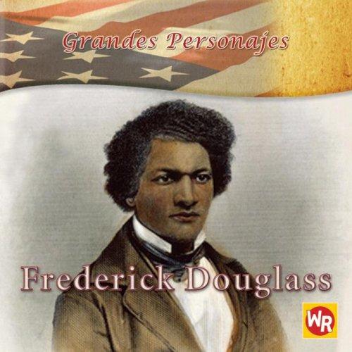 Frederick Douglass (Grandes Personajes/Great Americans) por Barbara Kiely Miller