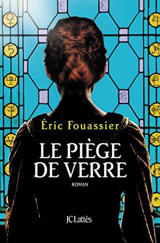 Le piège de verre par Éric Fouassier