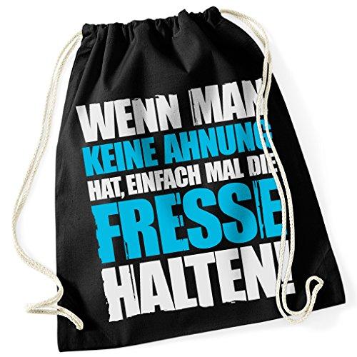 WENN MAN KEINE AHNUNG HAT, EINFACH MAL DIE FRESSE HALTEN / 100% Baumwoll Turnbeutel mit Aufdruck und Motiv / Unisize, Onesize, Unisex / Ideales Geschenk / Farben: Weiß, Schwarz, Pink, Blau, Grün / Rucksack, Beutel, Jutetasch, Jutebeutel / Hipster Fashion / vanVerden (Bag: Black (Schwarz) - Blau) (Tasche Mit Klappe Shirt)