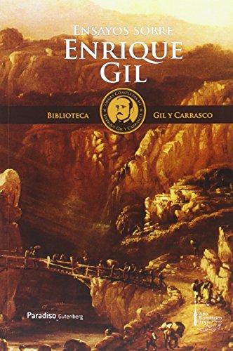 Biblioteca Gil y Carrasco: Ensayos sobre Enrique Gil y Carrasco: Seis ensayos literarios y biográficos: 9