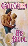 His Bride (The His Series)