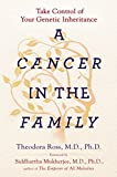 A Kirkus Best Book of 2016Oncologist and cancer gene hunter Theo Ross delivers the first authoritative, go-to for people facing a genetic predisposition for cancer  There are 13 million people with cancer in the United States, and it's estimated th...