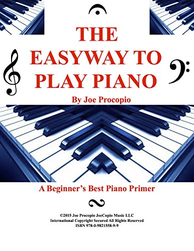 The Easyway to Play Piano: A Beginner's Best Piano Primer (English Edition)
