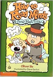 How to Read Minds & Other Magic Tricks by Oliver Ho (2003-08-01)