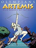 Artemis: Wild Goddess of the Hunt (Olympians (Paperback))