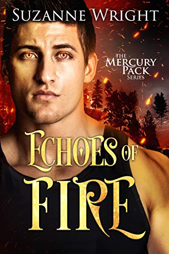 Echoes of Fire (Mercury Pack Book 4) (English Edition) por Suzanne Wright