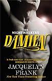 Damien: Number 4 in series (The Nightwalkers Series)