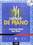 Delrieu - Ma Méthode de Piano vol 1 (+ 1 cd)