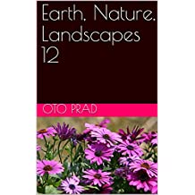 Earth, Nature, Landscapes 12 (French Edition)