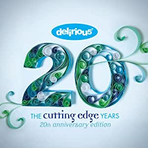 Delirious? The Cutting Edge Years 20th Anniversary Edition