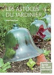 Les astuces du jardinier