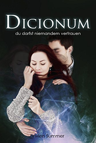 Buchseite und Rezensionen zu 'Dicionum 02: Du darfst niemandem vertrauen' von Vivien Summer