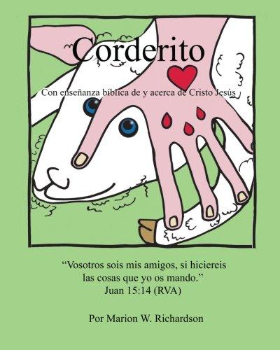 Corderito: Con ensenanza biblica de y acerca de Cristo Jesus