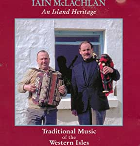 An Island Heritage: Traditional Music of The Western Isles