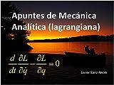 Apuntes de Mecánica Analítica (lagrangiana): Física, Mecánica, Mecánica Lagrangiana