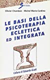 Le basi della psicoterapia eclettica ed integrata