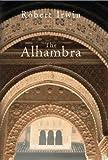 The Alhambra (Wonders of the World) by Robert Irwin (2004-01-08)