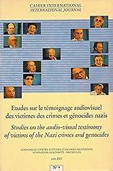 Etudes sur le témoignage audiovisuel des victimes des crimes et génocides nazis No. 9