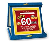 TARGHETTA TROFEO 60 ANNI Gadget idea regalo festa 60° Compleanno Targa SCHERZO