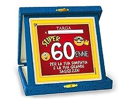 Idea Regalo - TARGHETTA TROFEO 60 ANNI Gadget idea regalo festa 60° Compleanno Targa SCHERZO