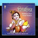 Krishna - Makhan Chor Nand Kishor by Pandit Jasraj & Bhimsen Joshi Shubha Mudgal