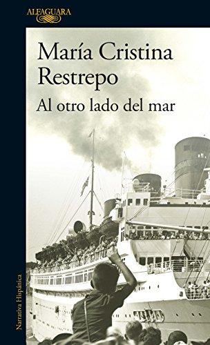Al otro lado del mar por María Cristina Restrepo