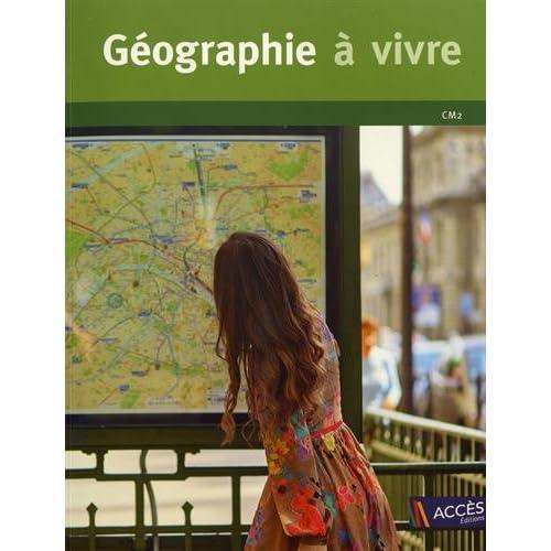 Géographie à vivre - CM2 (+1DVD)