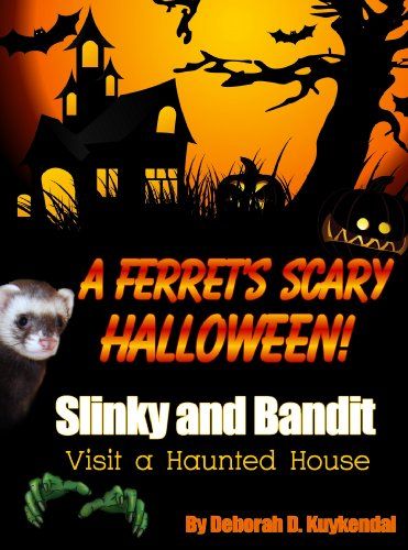 A Ferret's Scary Halloween (Slinky and Bandit visit a haunted house - A Fiction Story For Adults or Children 4-8) (English Edition)