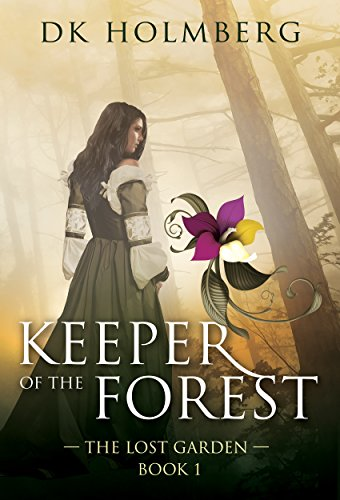 free kindle book Keeper of the Forest (The Lost Garden Book 1)