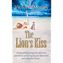 The Lion's Kiss (The Adult Fairy Tale series Book 1)