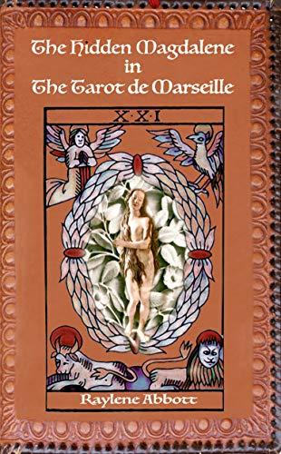 The Hidden Magdalene in The Tarot de Marseille (English Edition)