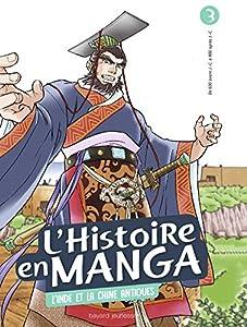 L'Histoire en Manga Edition simple L'Inde et la Chine antiques
