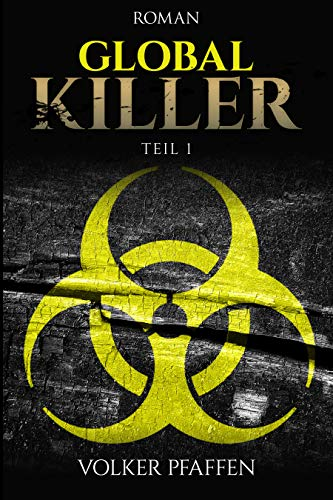 Global Killer: Teil 1